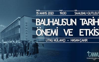 Bauhaus'un Tarihi, Önemi ve Etkisi