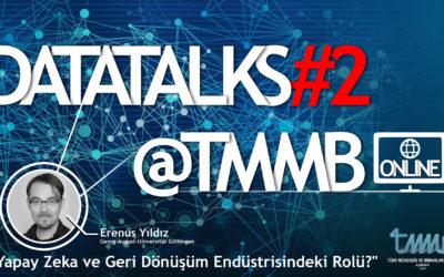 DataTalks#2@TMMB – Online Konferans : Yapay Zeka