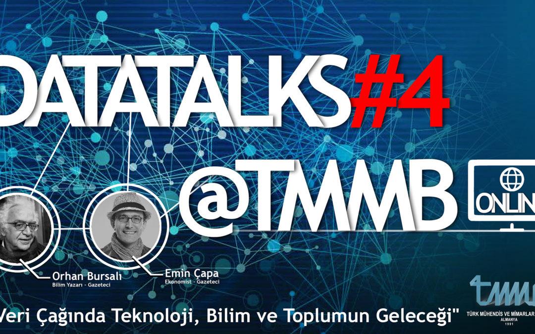 DataTalks#4@TMMB – Online Konferans : Veri Çağında Teknoloji, Bilim ve Toplumun Geleceği
