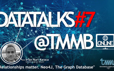 DataTalks#7@TMMB – Online Konferans : Relationships matter. Neo4J, The Graph Database